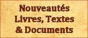 Nouveautés Livres, Textes & Documents
