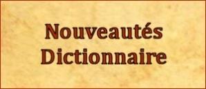 Nouvautés Dictionnaire