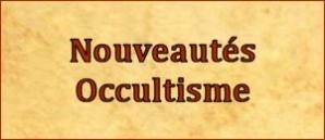 Nouveautés Occultisme
